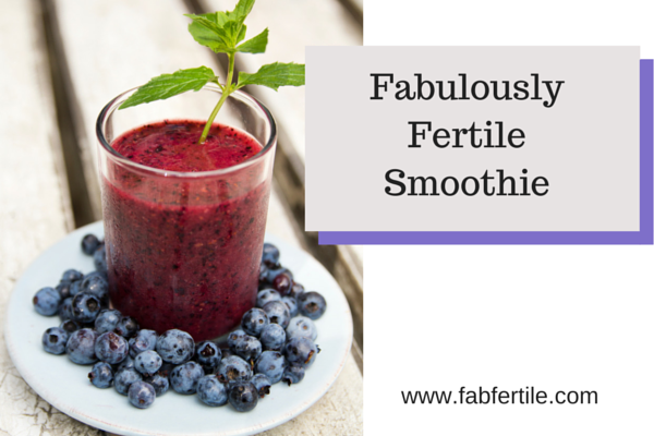 Fabulously Fertile Smoothie