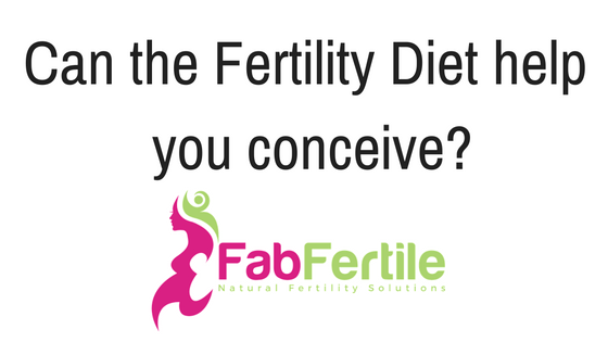 How the Fertility Diet can help you conceive