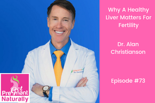 Why a Healthy Liver Matters for Fertility