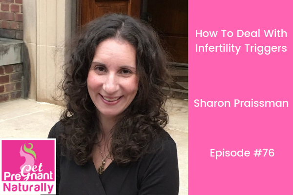How To Deal With Infertility Triggers