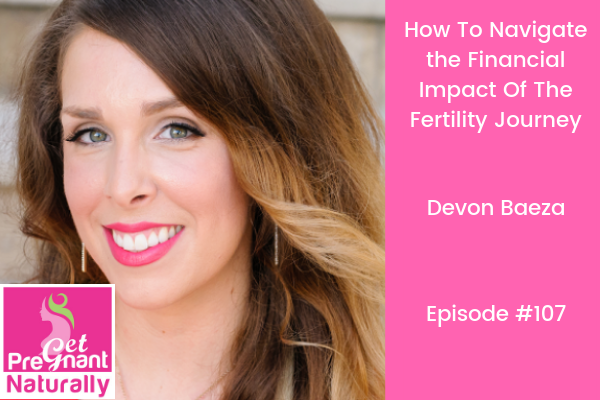 How To Navigate The Financial Impact of the Fertility Journey