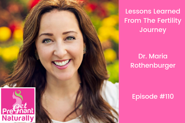 Lessons Learned From The Fertility Journey