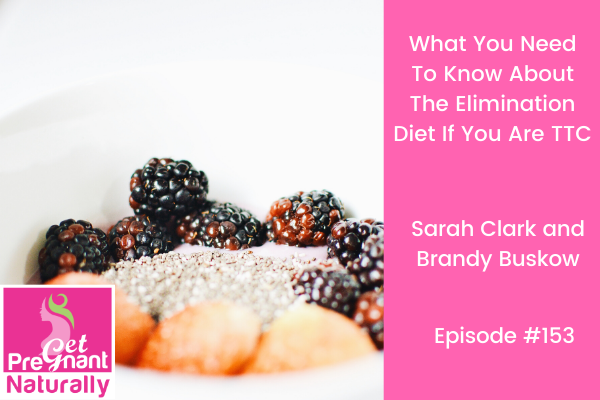What You Need To Know About The Elimination Diet If You Are TTC