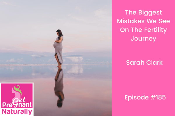 The Biggest Mistakes We See On The Fertility Journey
