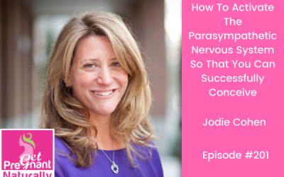 How To Activate The Parasympathetic Nervous System So That You Can Successfully Conceive