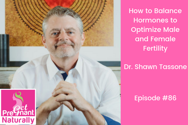 How To Balance Hormones To Optimize Male and Female Fertility