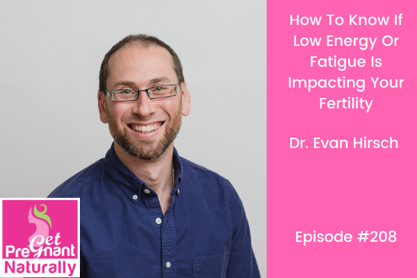 How To Know If Low Energy Or Fatigue Is Impacting Your Fertility