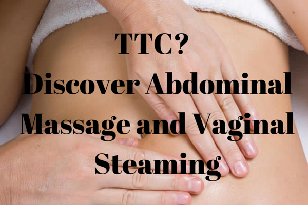 Could abdominal massage and vaginal steaming be the missing link with your fertility?
