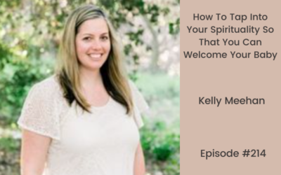 How To Tap Into Your Spirituality So That You Can Welcome Your Baby